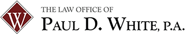 The Law Office Of Paul D. White P.A. - The Law Office of Paul D. White P.A.